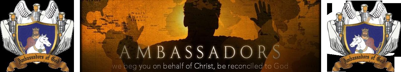 Ambassadors of God